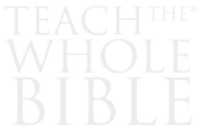 Teach The Whole Bible